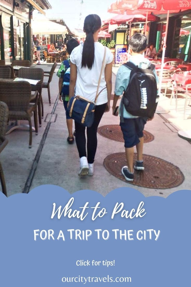 What to Pack for a Trip to the City