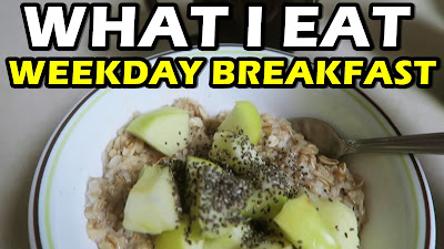 What I EAT for Breakfast (WEEK DAYS)
