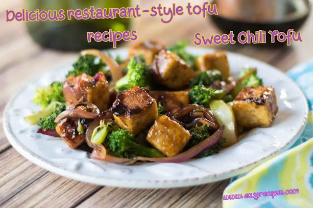 Delicious Tofu Recipes - Sweet Chili Tofu