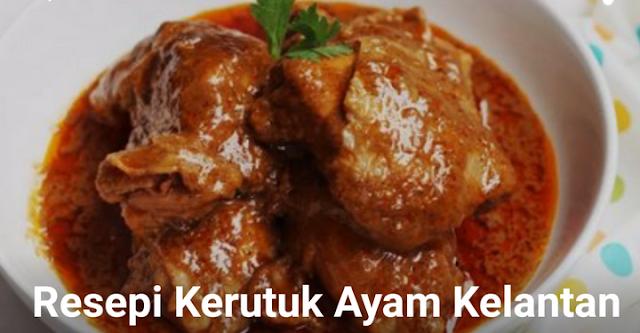 Resepi Kerutuk Ayam Kelantan
