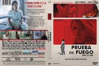 PRUEBA DE FUEGO - TRIAL BY FIRE - 2019
