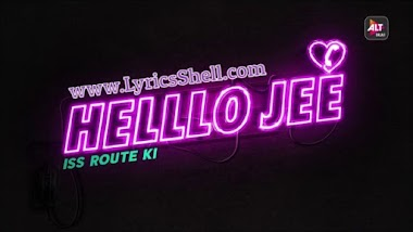 Helllo Jee Web Series (2021) Alt Balaji: Cast, All Episodes Online, Watch Online
