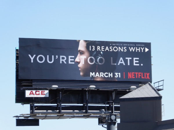 13 Reasons Why Youre too late billboard