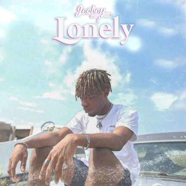[AUDIO] Joeboy – Lonely