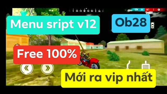 NEW MOD SCRIPT V12 FREE FIRE OB28 MOD MENU VIP RANK CAO FREE 100% VIP NHẤT FREE
