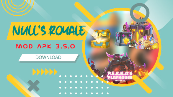 Download Null's Royale  Mod apk for Android 3.5.0