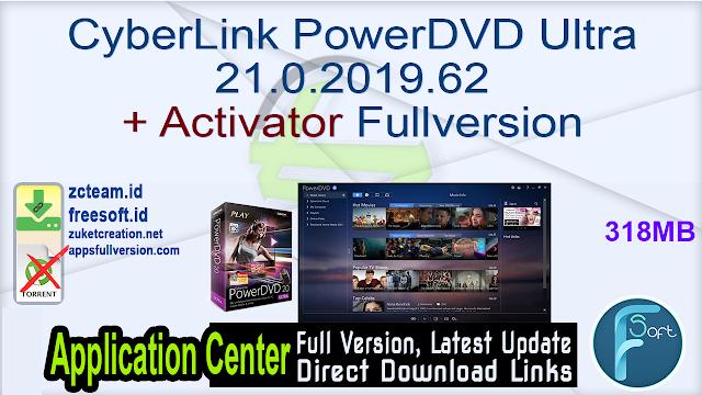 CyberLink PowerDVD Ultra 21.0.2019.62 + Activator Fullversion