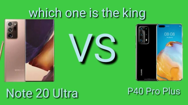 Huawei P40 Pro Plus and Note 20 Ultra which one is the king?