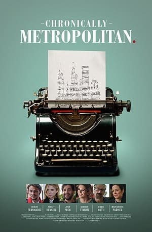 Chronically Metropolitan - Legendado Torrent Download