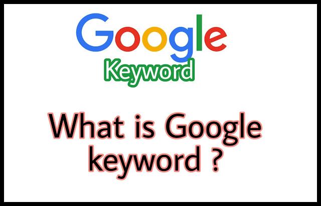Google keyword Kya hai