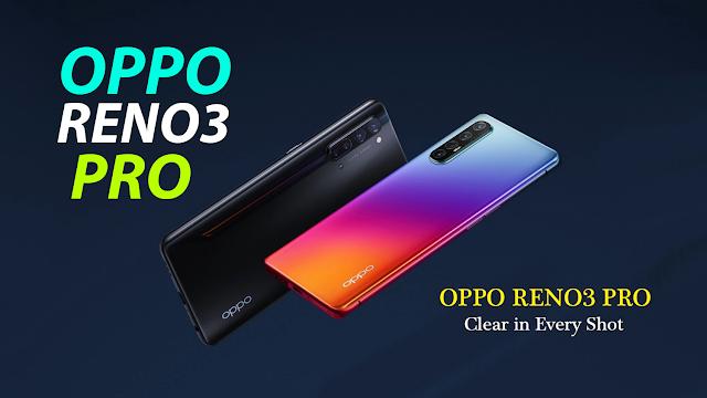 Oppo Reno 3 Pro | تعرف على مواصفات وسعر هاتف أوبو رينو 3 برو
