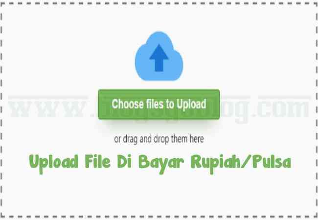 Cara Situs Upload File Dibayar Rupiah / Dapat Pulsa Terbaik Terpercaya 2019