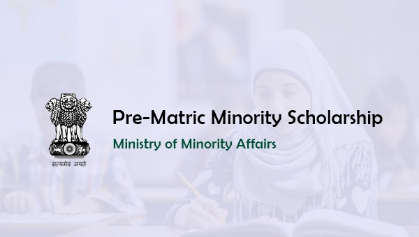 Pre Matric Minority Scholarship 2019: Eligibility & Amount