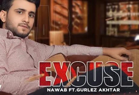 Excuse Lyrics - Nawab, Gurlez Akhtar - Download Video or MP3 Song