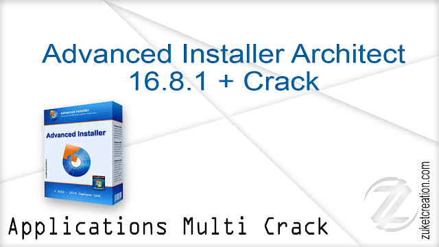 Advanced Installer Architect 16.8.1 + Crack