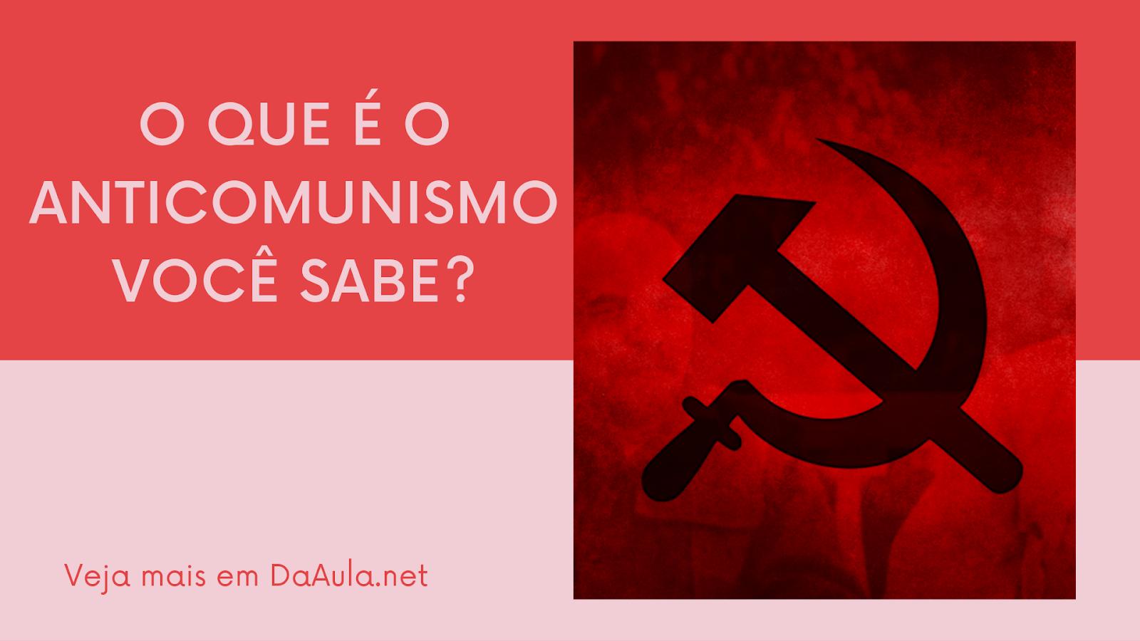 O que é Anticomunismo