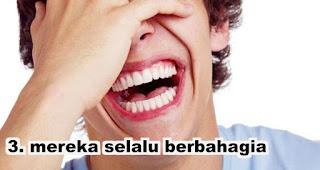 Orang gila jarang sakit juga adalah karena mereka selalu berbahagia