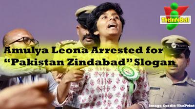 amulya leona shouts pakistan zindabad, hindustan zindabad, arrested for sedition