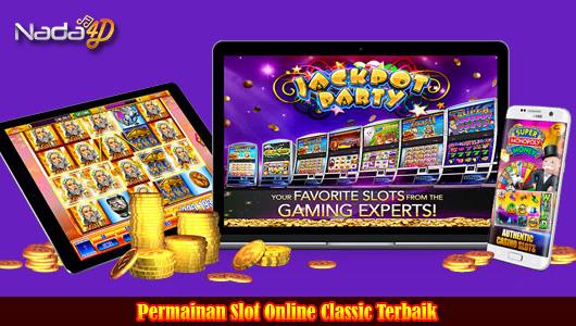 Permainan Slot Online Classic Terbaik