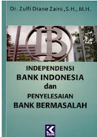 Independensi Bank Indonesia dan Penyelesaian Bank Bermasalah
