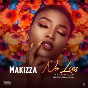 Makizza - No Lies