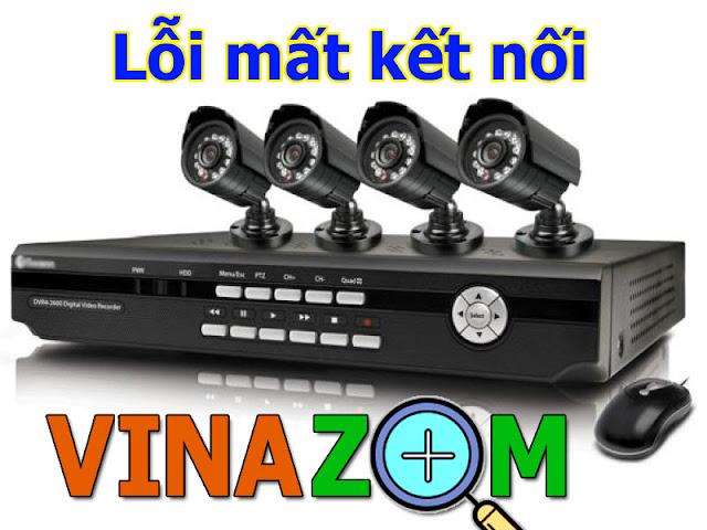 Camera giám sát thường xuyên mất kết nối