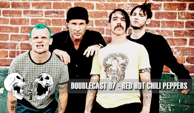 doublecast podcast red hot chili peppers rhcp rock in rio