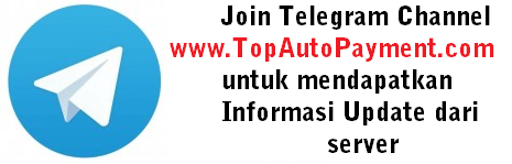 Channel Telegram Info Terbaru TopAutoPayment.com