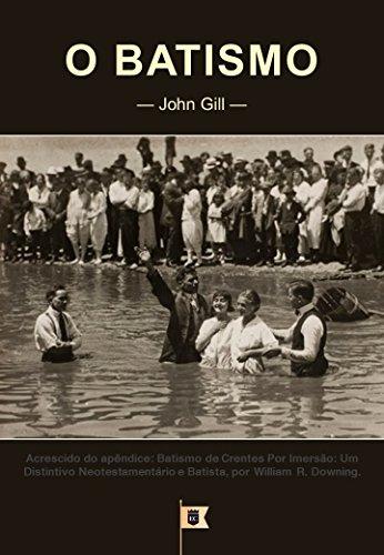 O Batismo, por John Gill - John Gill