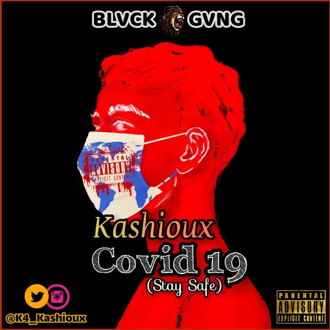 [Music] Kashioux - Covid19