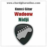Chord Kunci Gitar Nidji Wadoow