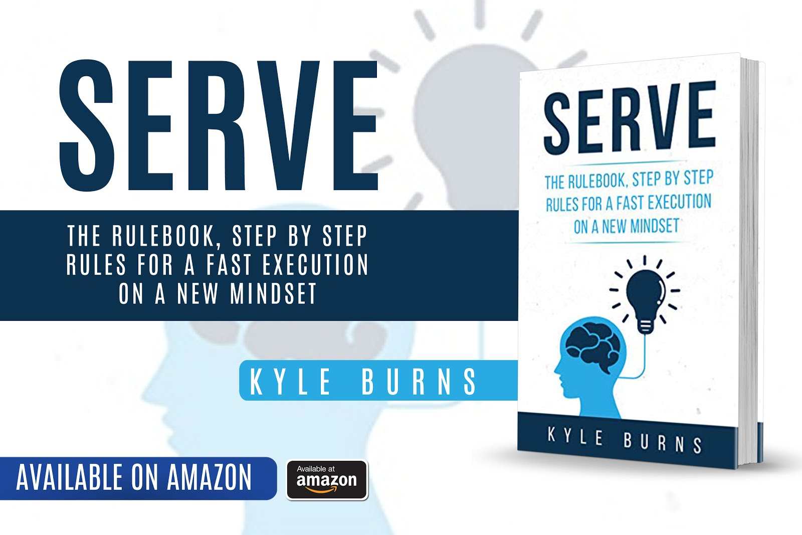 Serve: The rulebook, step by step rules for a fast execution on a new mindset