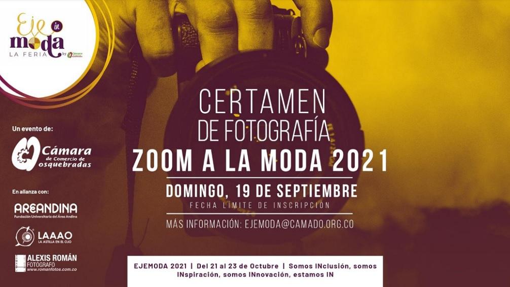 Certamen de Fotografía, Zoom a la Moda 2021, fecha límite de inscripción domingo, 19 de septiembre