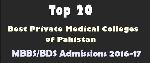 Top 20 Best Private Medical Colleges of Pakistan 2016
