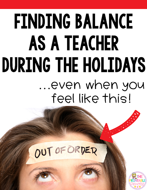Are you looking for ways to find work life balance as a teacher during the holidays? This post has six strategies you can try to help you de-stress and unwind during the busy November and December months that are jam packed with family, friends, get-togethers, and much more! You'll love this tips regardless of the grade level you teach! So check it out! {preschool, Kindergarten, 1st, 2nd, 3rd, 4th, 5th, and 6th grade classroom and homeschool teachers!}