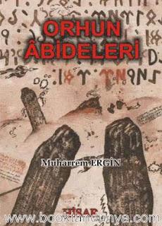 Muharrem Ergin - Orhun Abideleri
