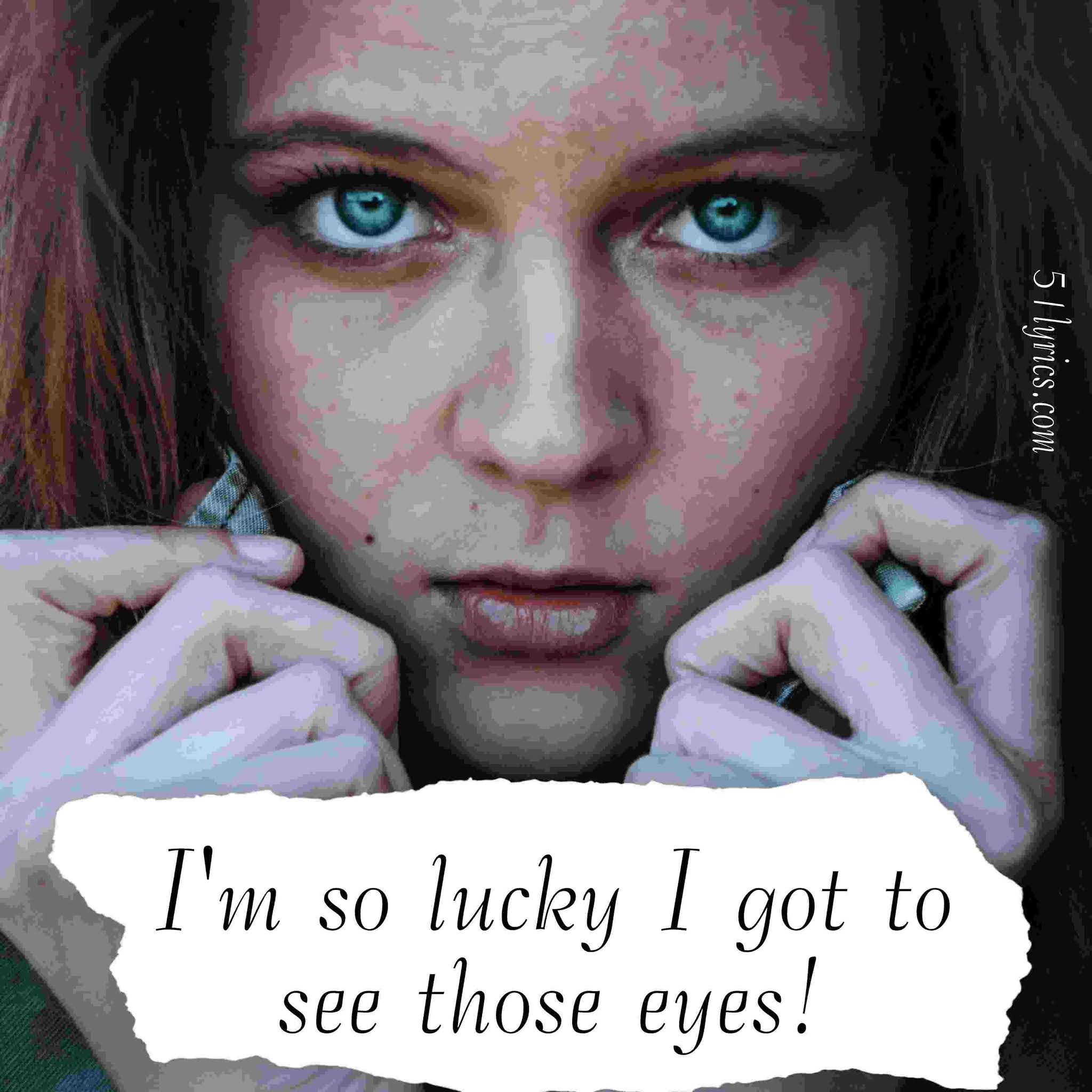 a short comments on girls blue eyes