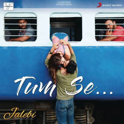 Tum Se Hindi Song Lyrics Jubin Nautiyal
