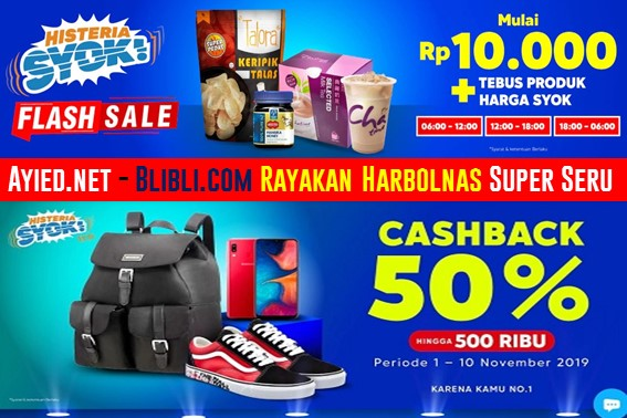 Histeria Syok - Blibli.com Rayakan Harbolnas Super Seru