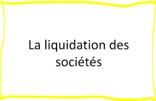 les étapes pour la liquidation et la dissolution d'une société!?