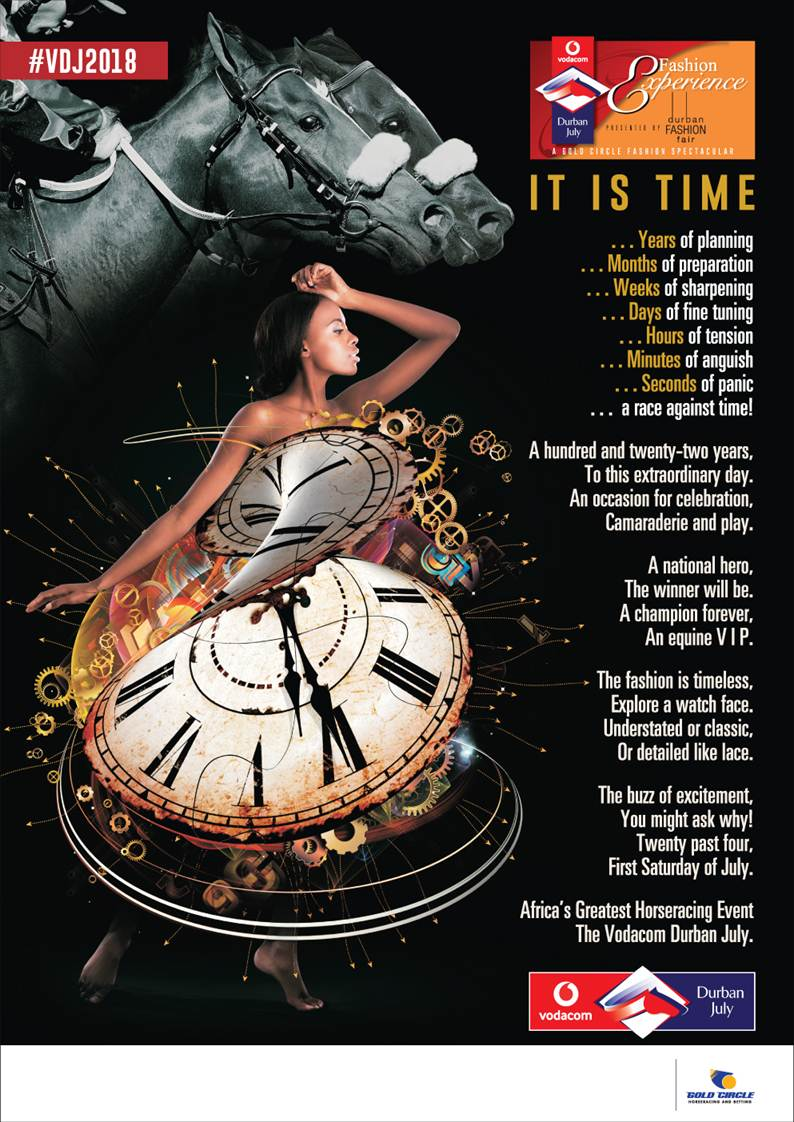 Vodacom Durban July 2018 Theme - It Is Time - Poem - Woman - Clock - Fashion Experience - Durban Fashion Fair - Gold Circle