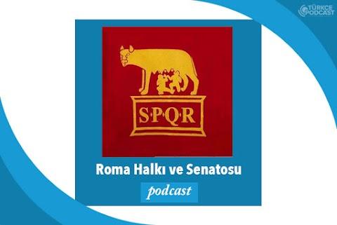 Roma Halkı ve Senatosu Podcast