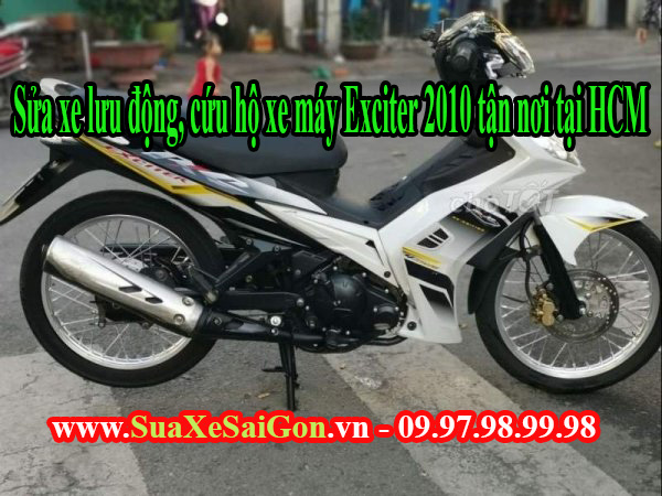 Sửa xe lưu động, cứu hộ xe máy Exciter 2010 tận nơi tại HCM