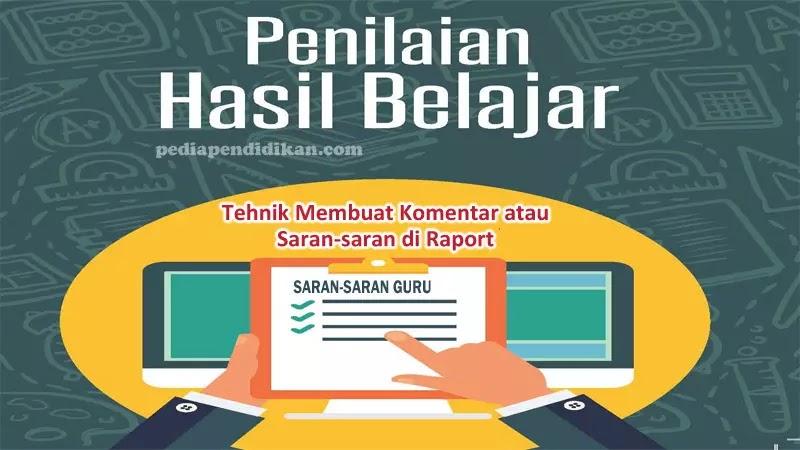 Tips Membuat Komentar atau Narasi di Raport