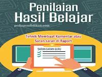 Tehnik Membuat Komentar atau Saran-saran di Raport
