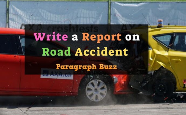 Write a Report on Road Accident