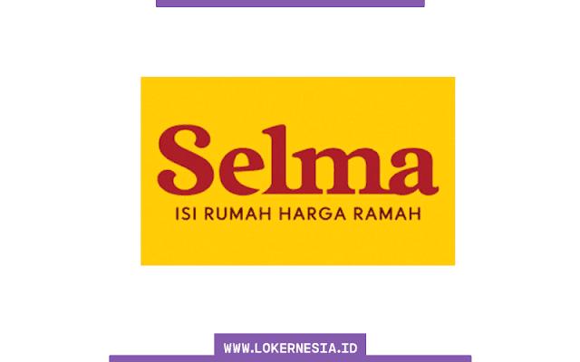 Lowongan Kerja Selma Furnishings Agustus 2021