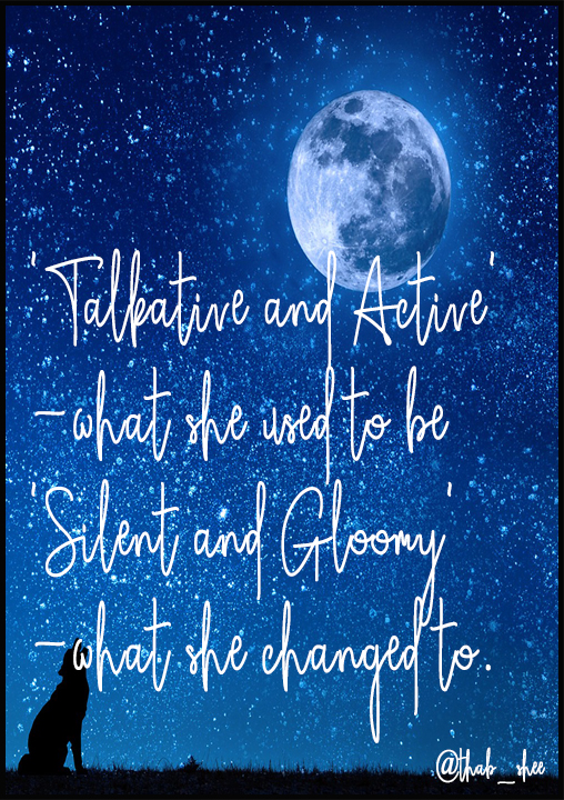Quote - Talkative and Active' -what she used to be