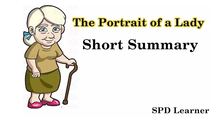 The Portrait of a Lady Summary Class 12 English