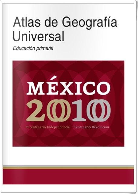 """""""Atlas de Geografía Universal México 2010"""""""